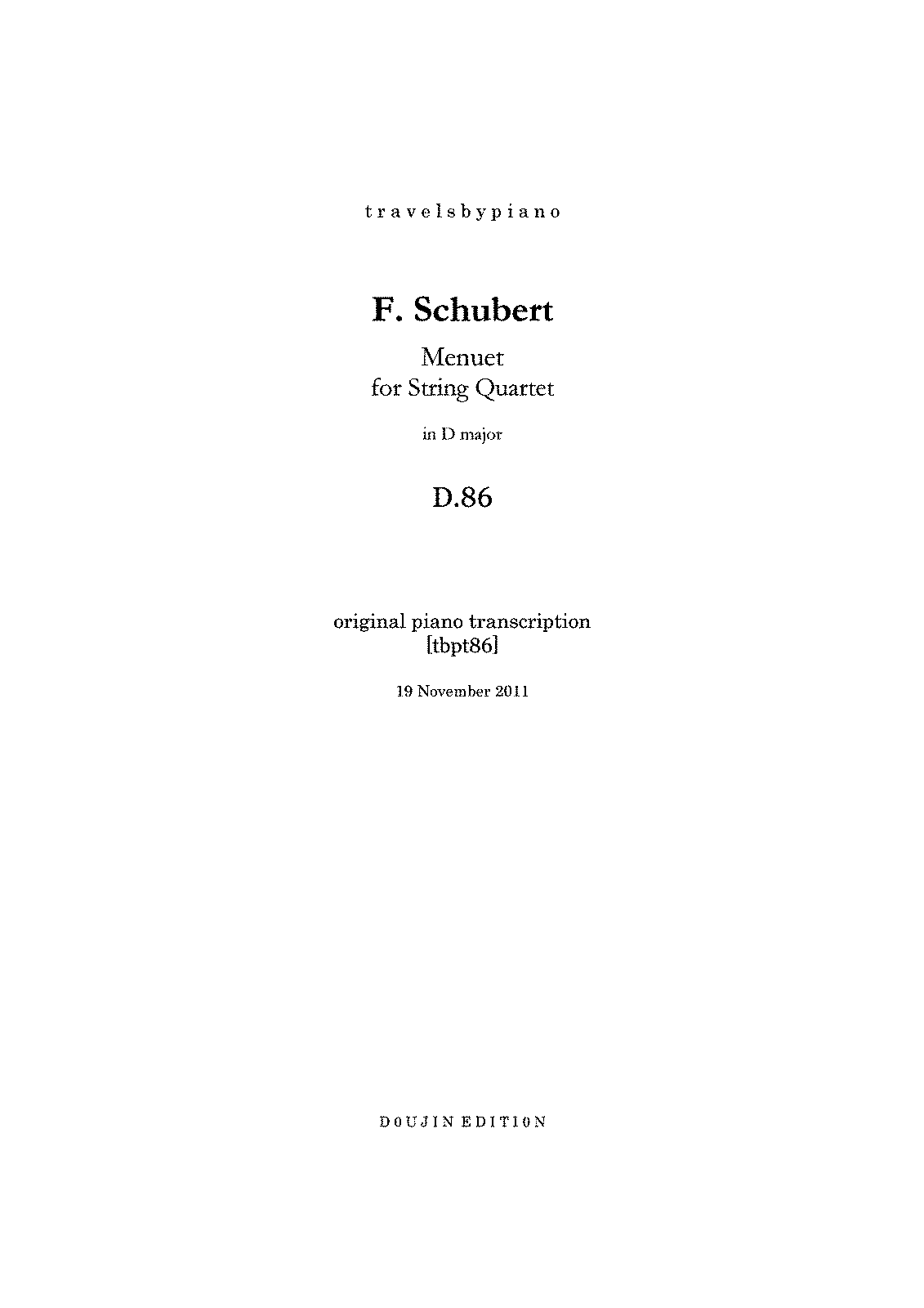 PMLP40468--travelsbypiano- tbpt86 F.Schubert Menuet for String Quartet in D D.86 piano transcription -D5D3EFE8-.pdf