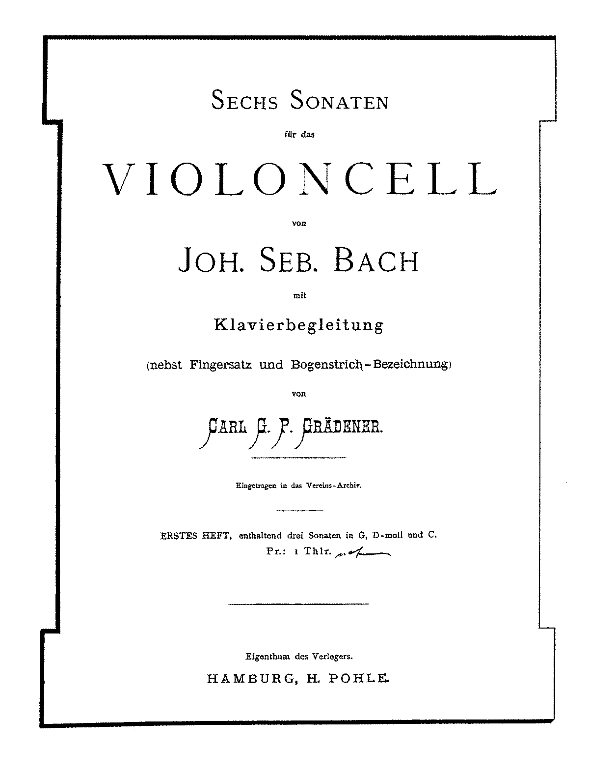 PMLP04291-Bach - Suite Vc-Pno Suites Nos1-3 (Gradener Pohle 1871) for cello and piano pno.pdf