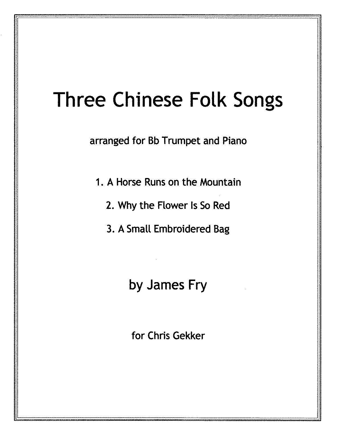 PMLP513258-JFry-Three Chinese Songs-Trumpet-Score.pdf