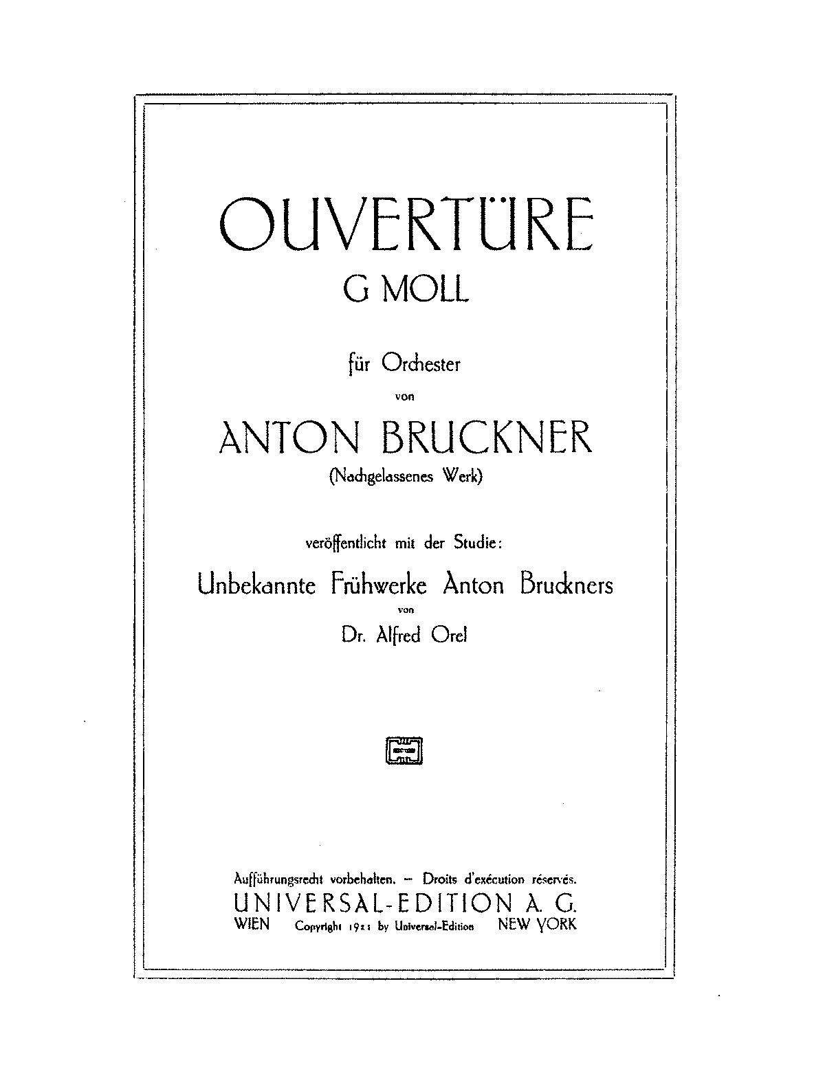 PMLP100933-Bruckner - Overture in G minor (Revised 2nd version ed. Wöss & Orel, 1921), WAB 98 - Full Score.pdf