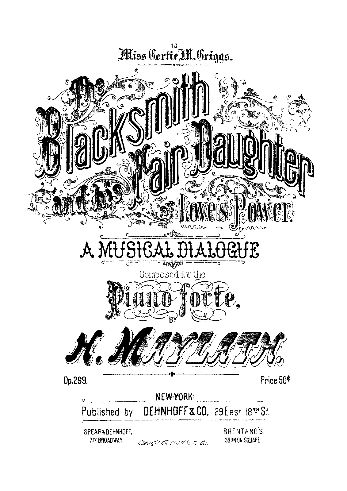 PMLP615116-Maylath - 299 The Blacksmith & His fair Daughter - A Musical Dialogue op 299.pdf