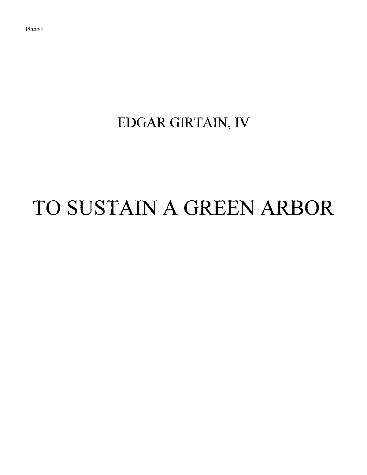 PMLP204210-TO SUSTAIN A GREEN ARBOR (2011) Piano I.pdf