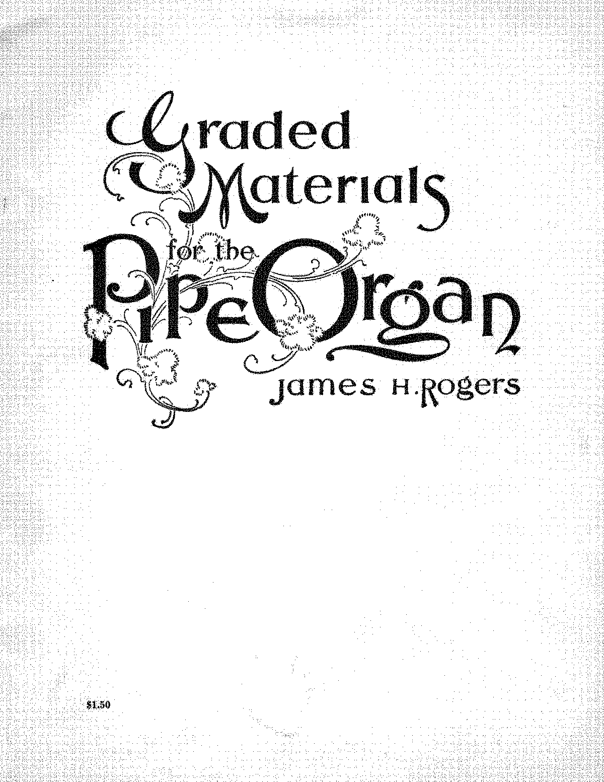 PMLP628056-Rogers Graded Materials for the Pipe Organ.pdf
