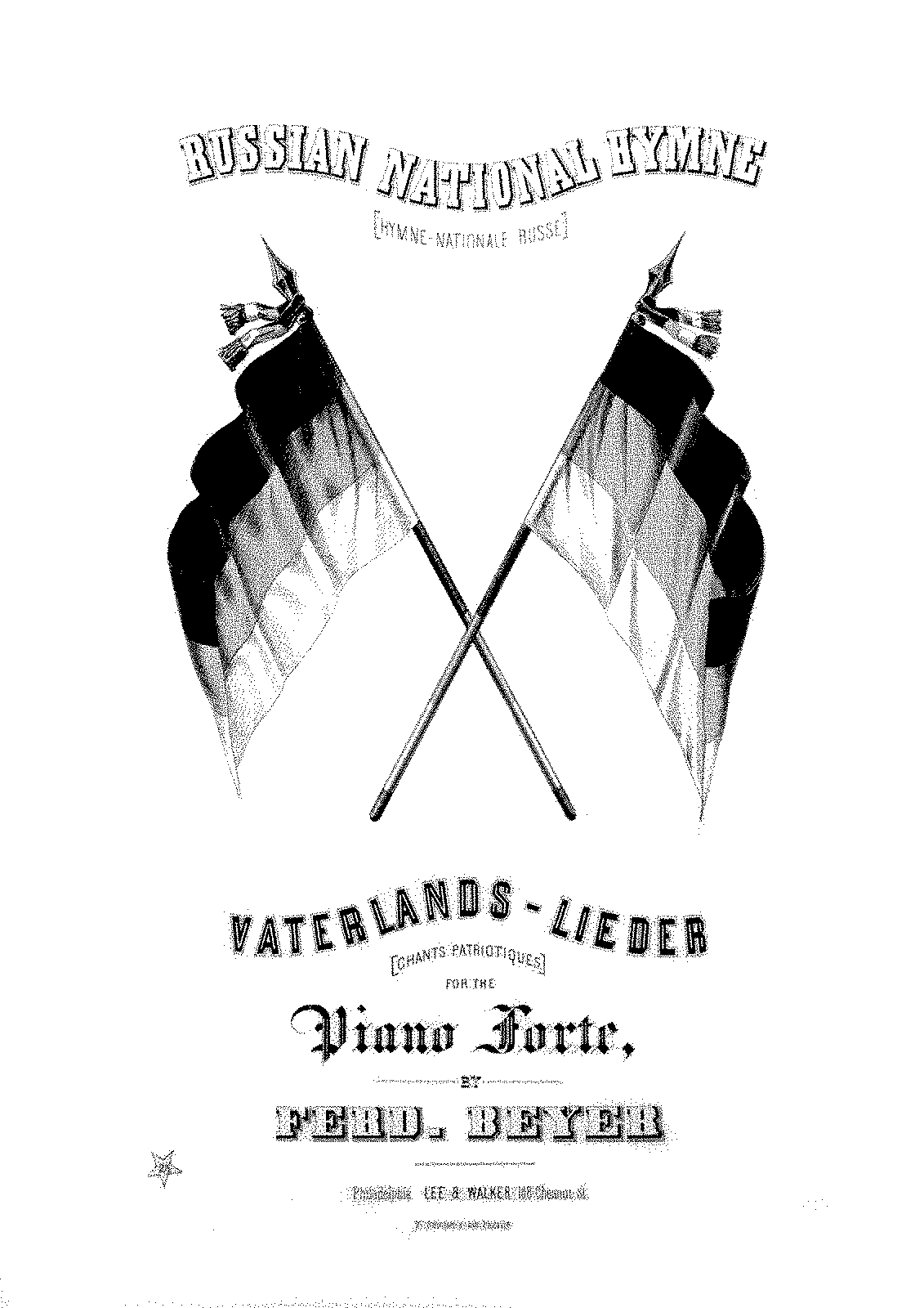 PMLP215418-Beyer - Vaterlands-Lieder no 12 Russian National Hymne.PDF