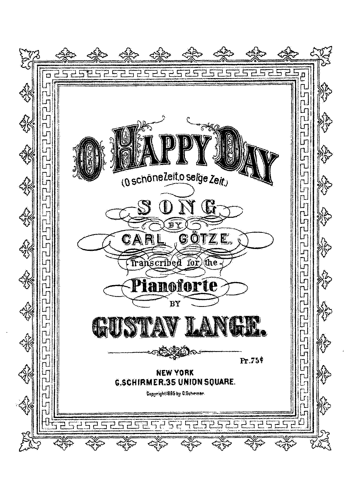 PMLP346643-Lange - 171-54 Fantasie-Transcription on Oh, Happy Day, Day so Dear by Carl Götz Op.171 No.54 - LOC.pdf