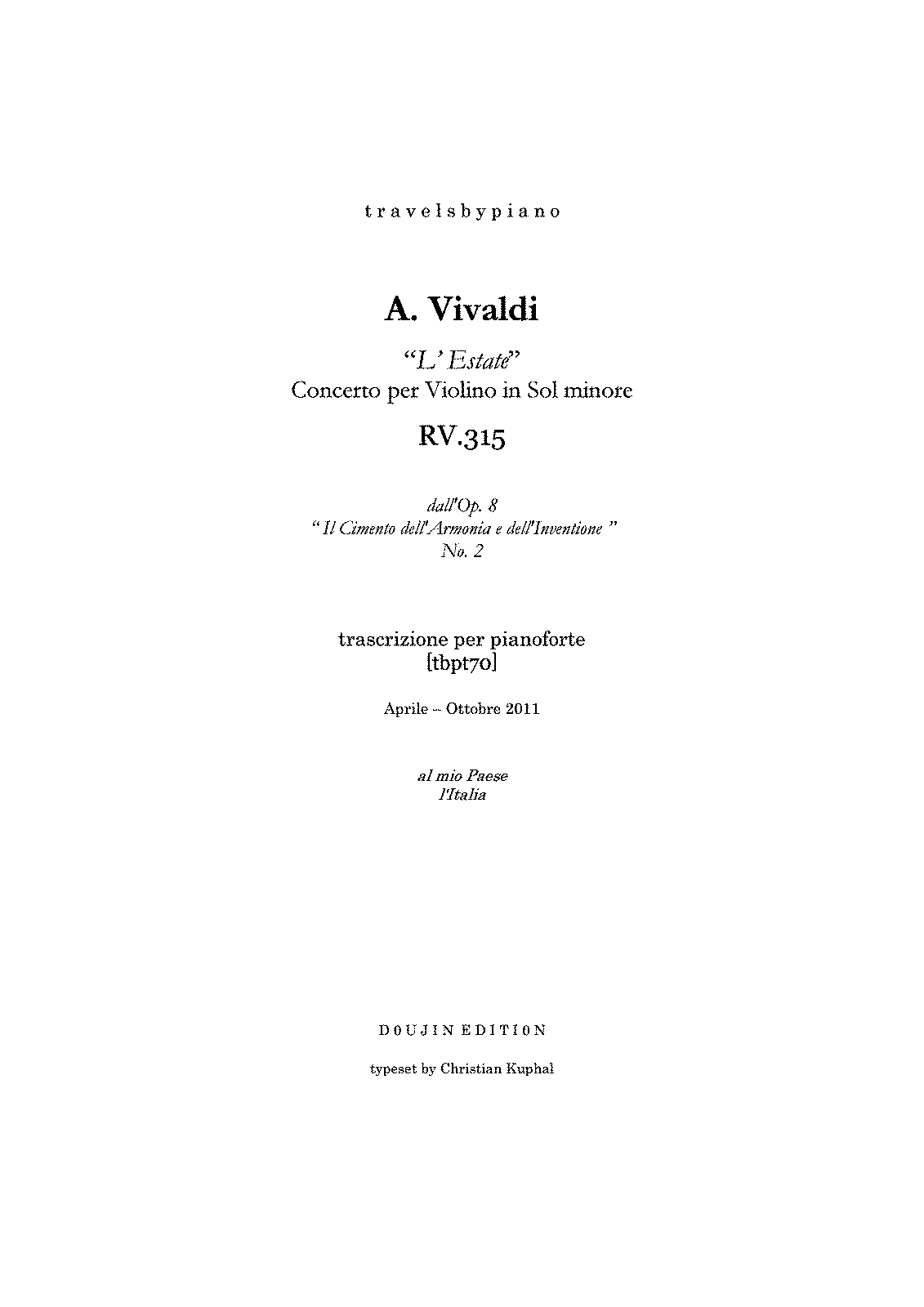 PMLP126433--travelsbypiano- tbpt70 A.Vivaldi 'L'Estate' - Violin Concerto Op.8 No.2 in Gm RV.315 piano transcription -A2D29DD7-.pdf