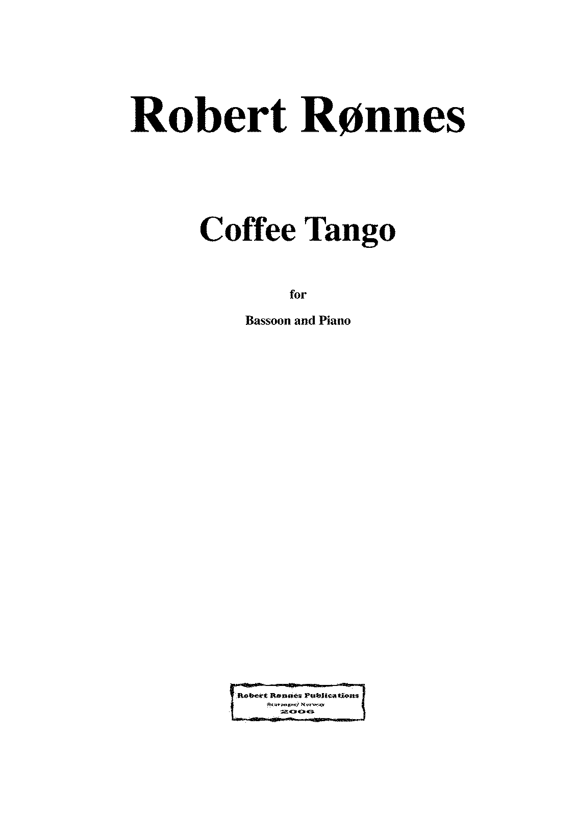 PMLP176408-Robert Rønnes Coffeetango for Bassoon and Piano.score.pdf