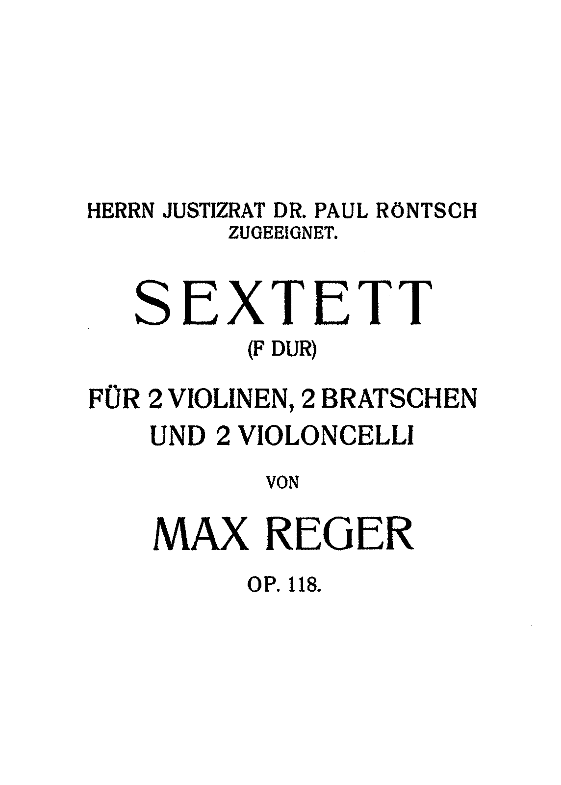 PMLP447195-Reger - String Sextet in F Major Op118 for 2 Violins 2 Violas 2 Cellos Score.pdf