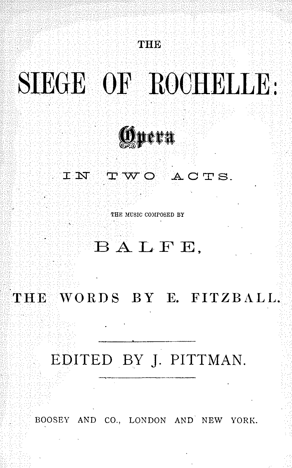 PMLP266755-Balfe - The Siege of Rochelle VS unc.pdf