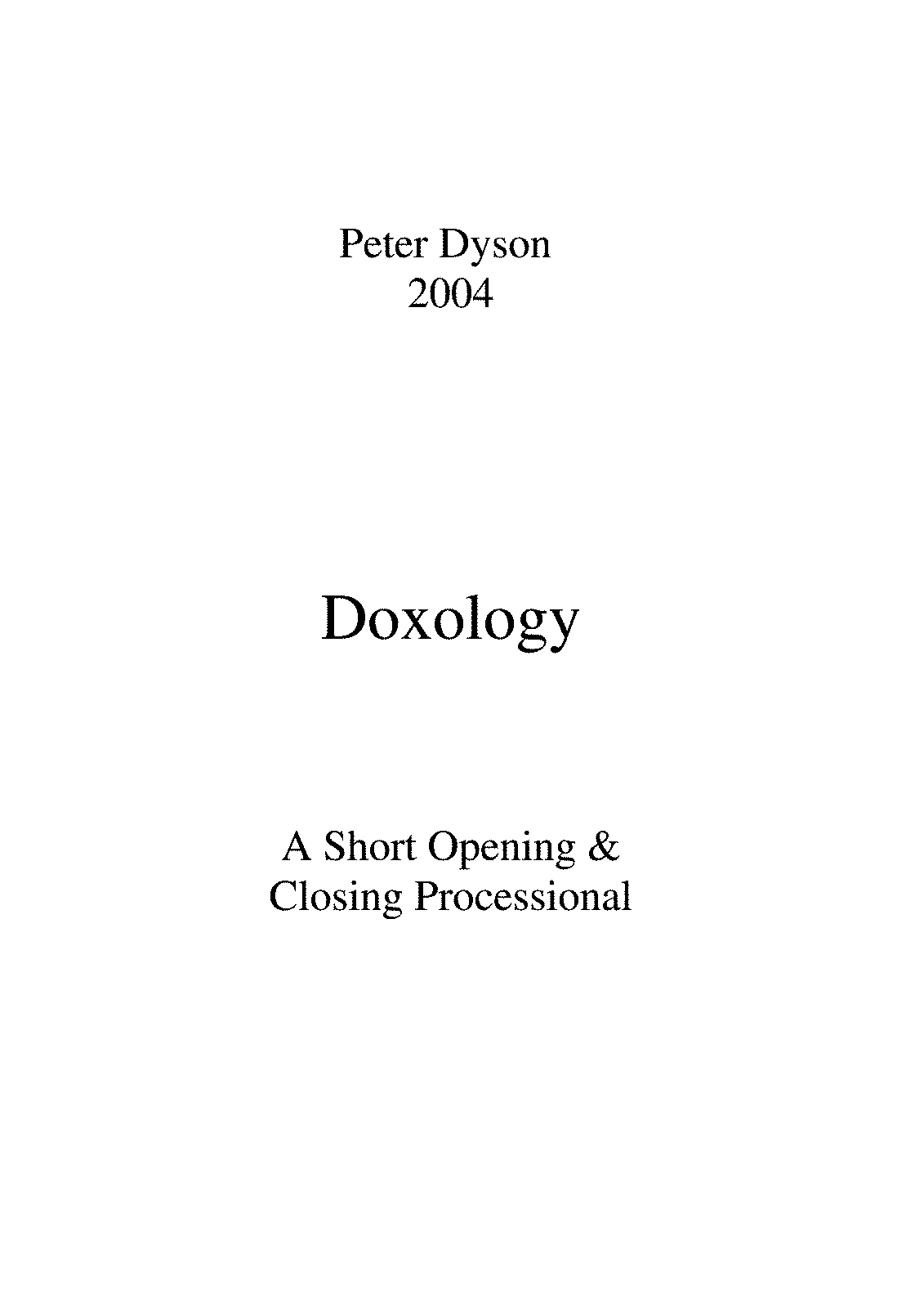 PMLP142145-2004 Peter Dyson Doxology SATB, Organ with optional Brass and Tubular Bellls.pdf