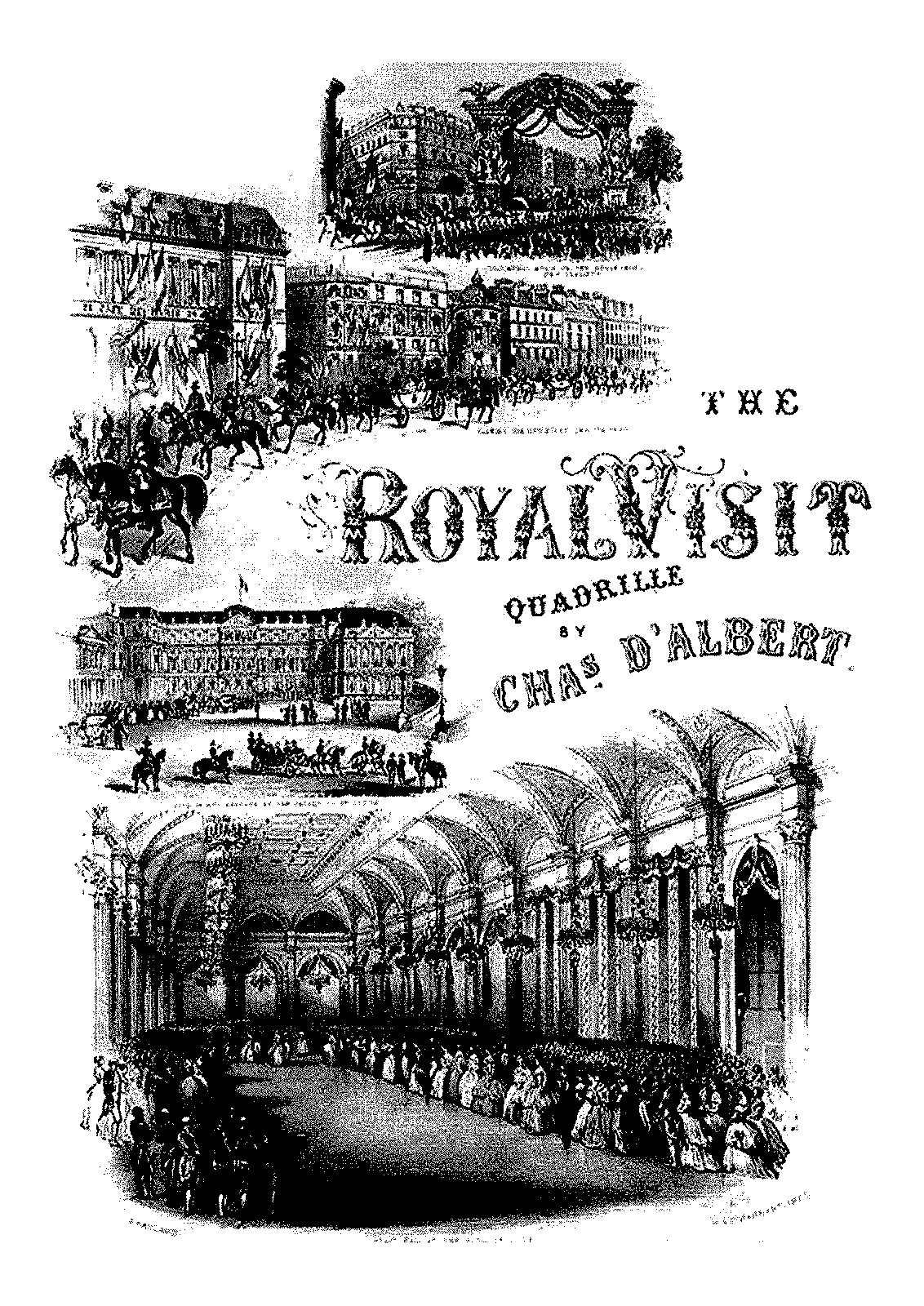 PMLP343123-Albert, Charles Louis Napoleon d' - 1809-1886 - The Royal Visit - Fifth Quadrille on French Airs.pdf