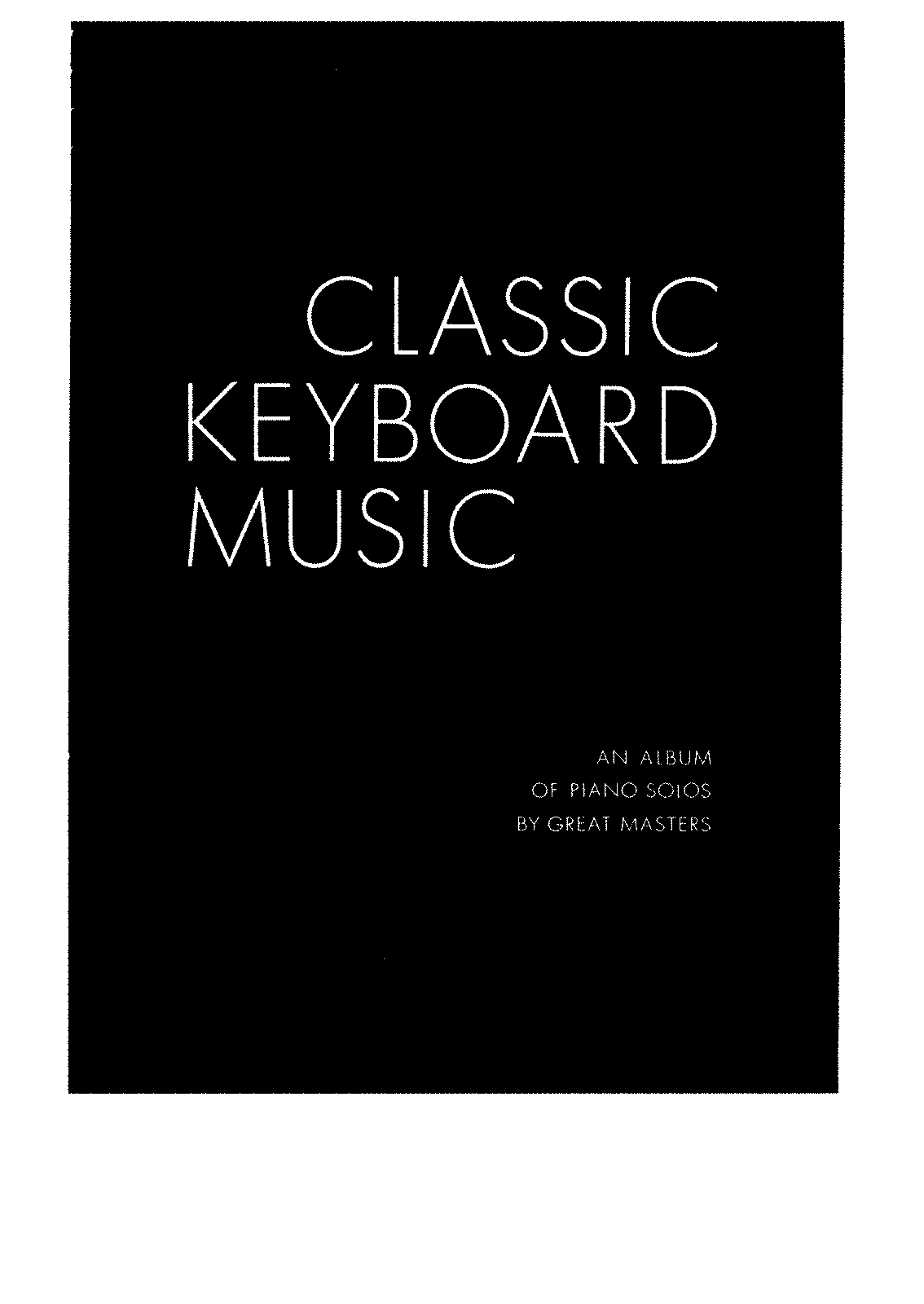 PMLP723756-Classic keyboard music -an album of piano solos by great masters.pdf