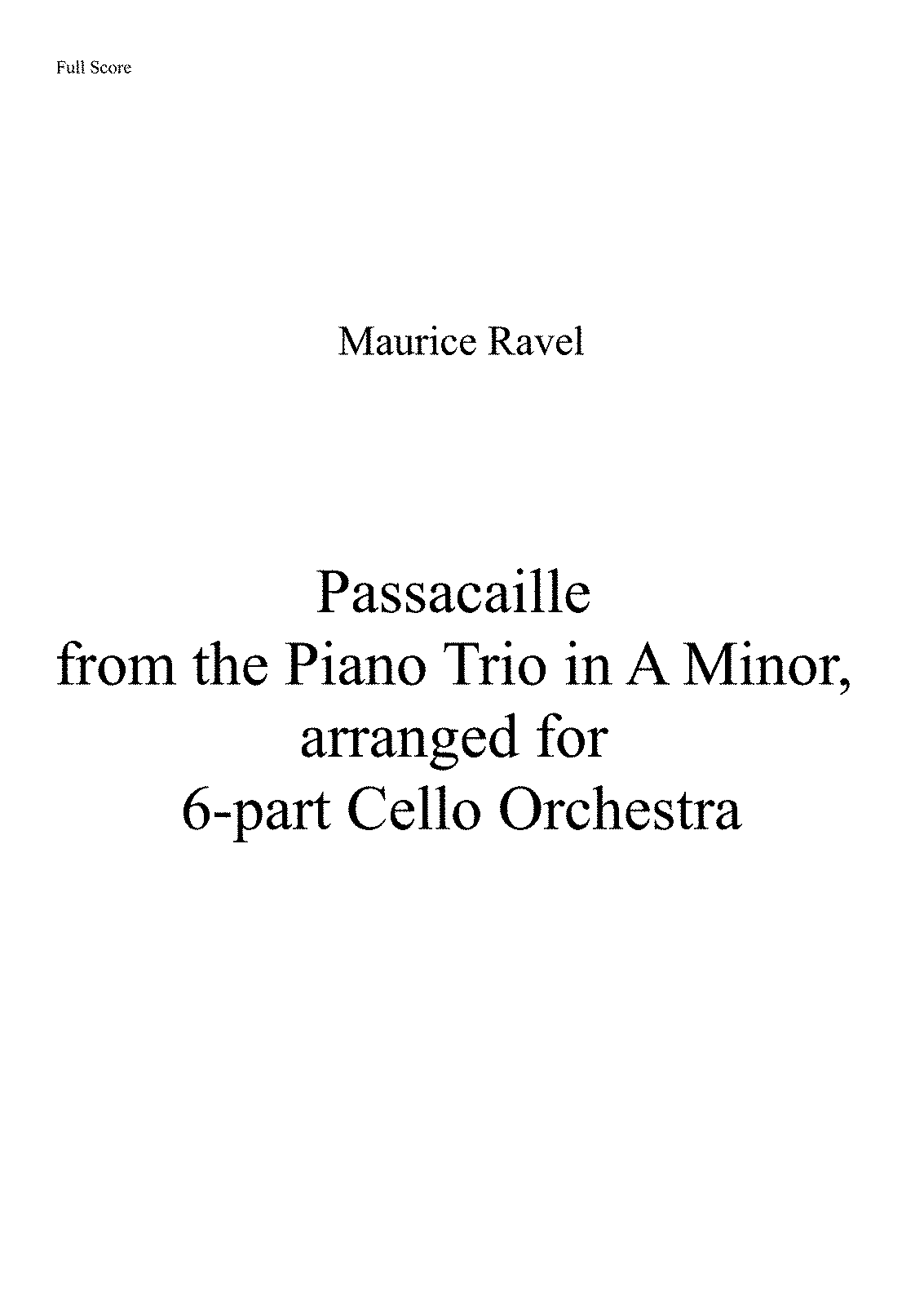 PMLP04940-Ravel PianoTrioPassacaille CelloOrchestraArrangement Seymour ForIMSLP - Full Score.pdf