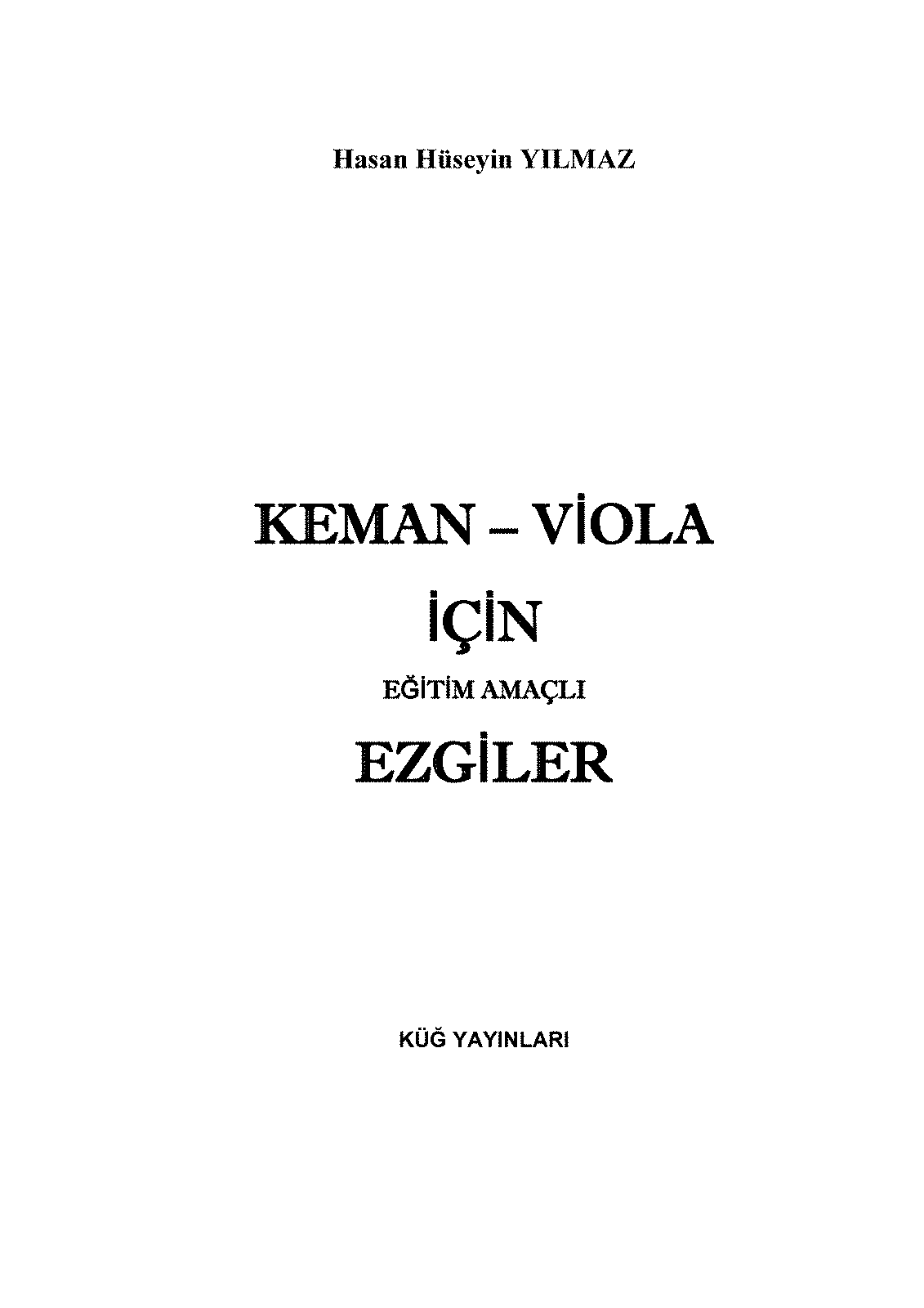 PMLP538816-For Violin and Viola 50 Educational Purpose Melodies. Composed by Hasan Hüseyin Yılmaz.pdf