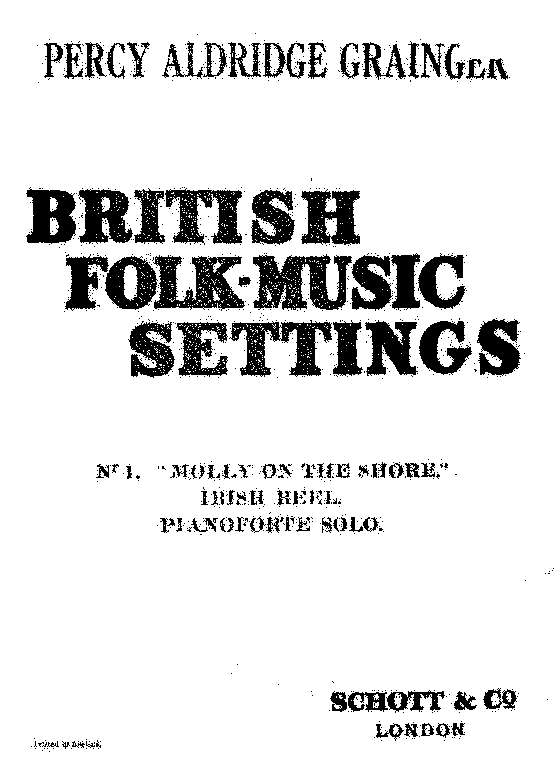 PMLP329184-Grainger - British Folk Music Settings no 1 - Molly on the Shore - Schott Edition.pdf