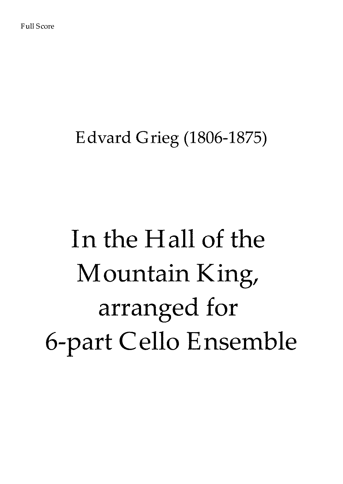 PMLP02533-Grieg Hall MountainKing CelloOrchestraArrangement Seymour ForIMSLP - Full Score.pdf