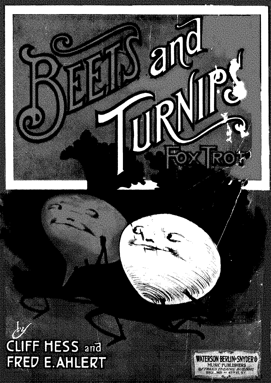 PMLP354669-Ahlert, Fred - 1892-1953 - Beets and Turnip - Fox Trot.pdf