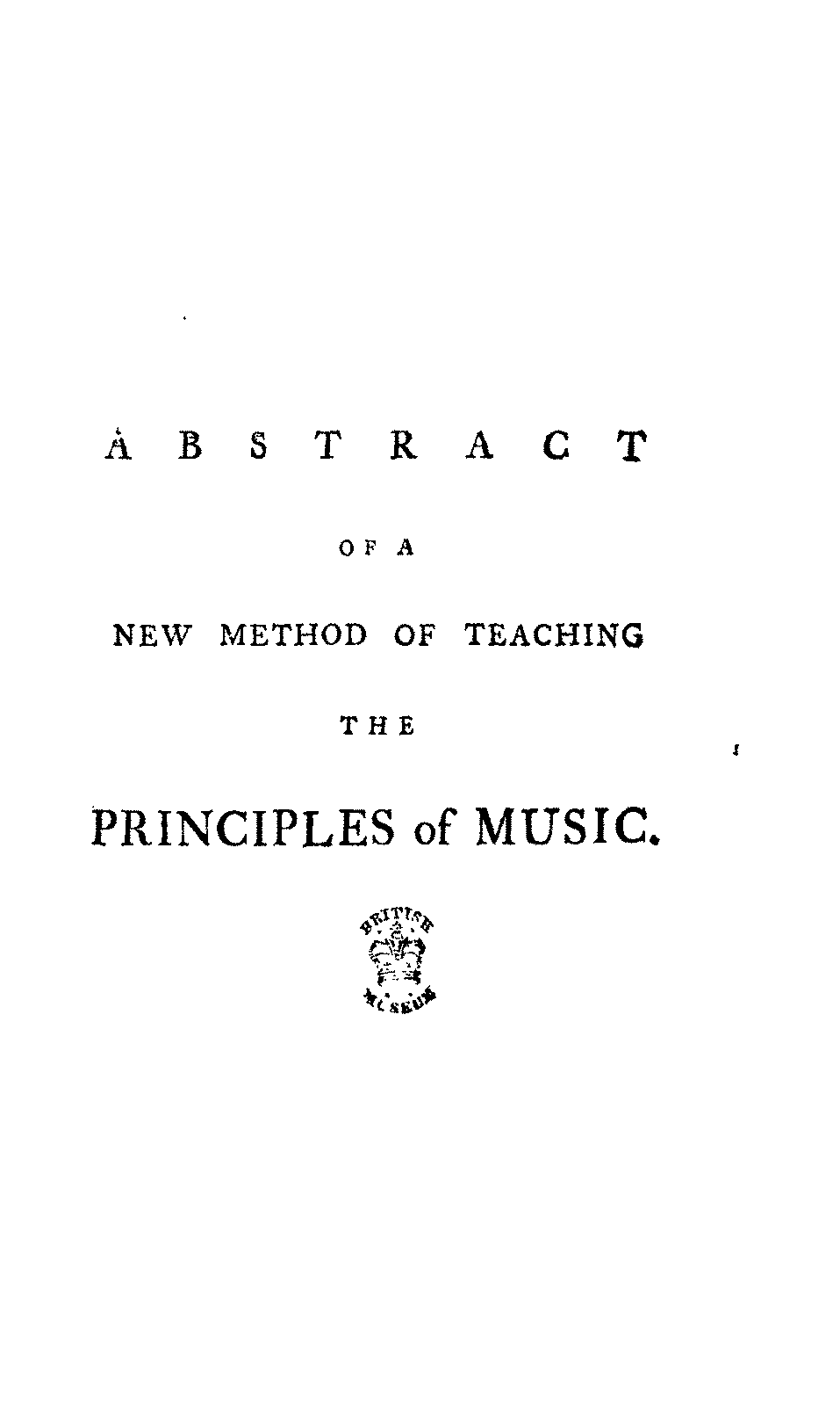 PMLP139962-bemetzrieder abstract of a new method of teaching the principles of music 1782.pdf