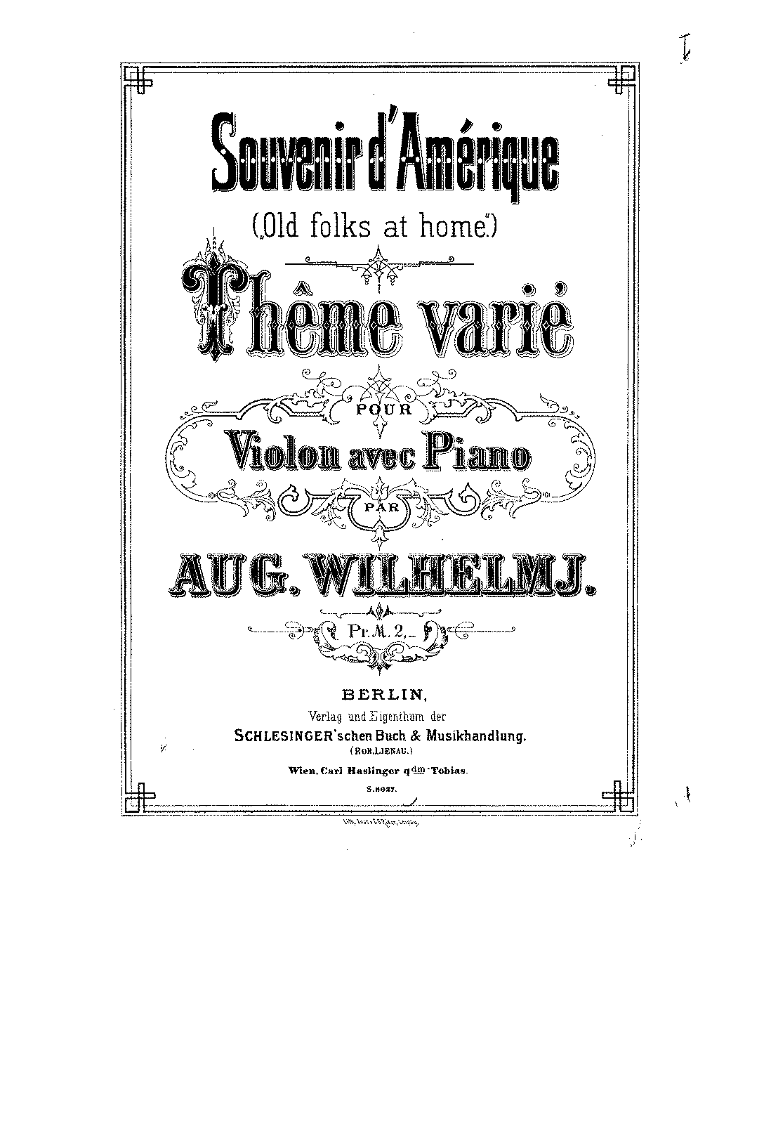 PMLP154394-Wilhelmj - Souvenir d'Amerique (Old folks at home) for Violin and Piano piano.pdf