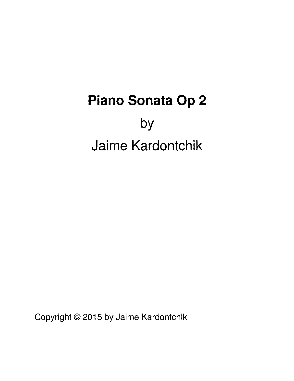 piano sonata op kardontchik jaime enrique petrucci  general information