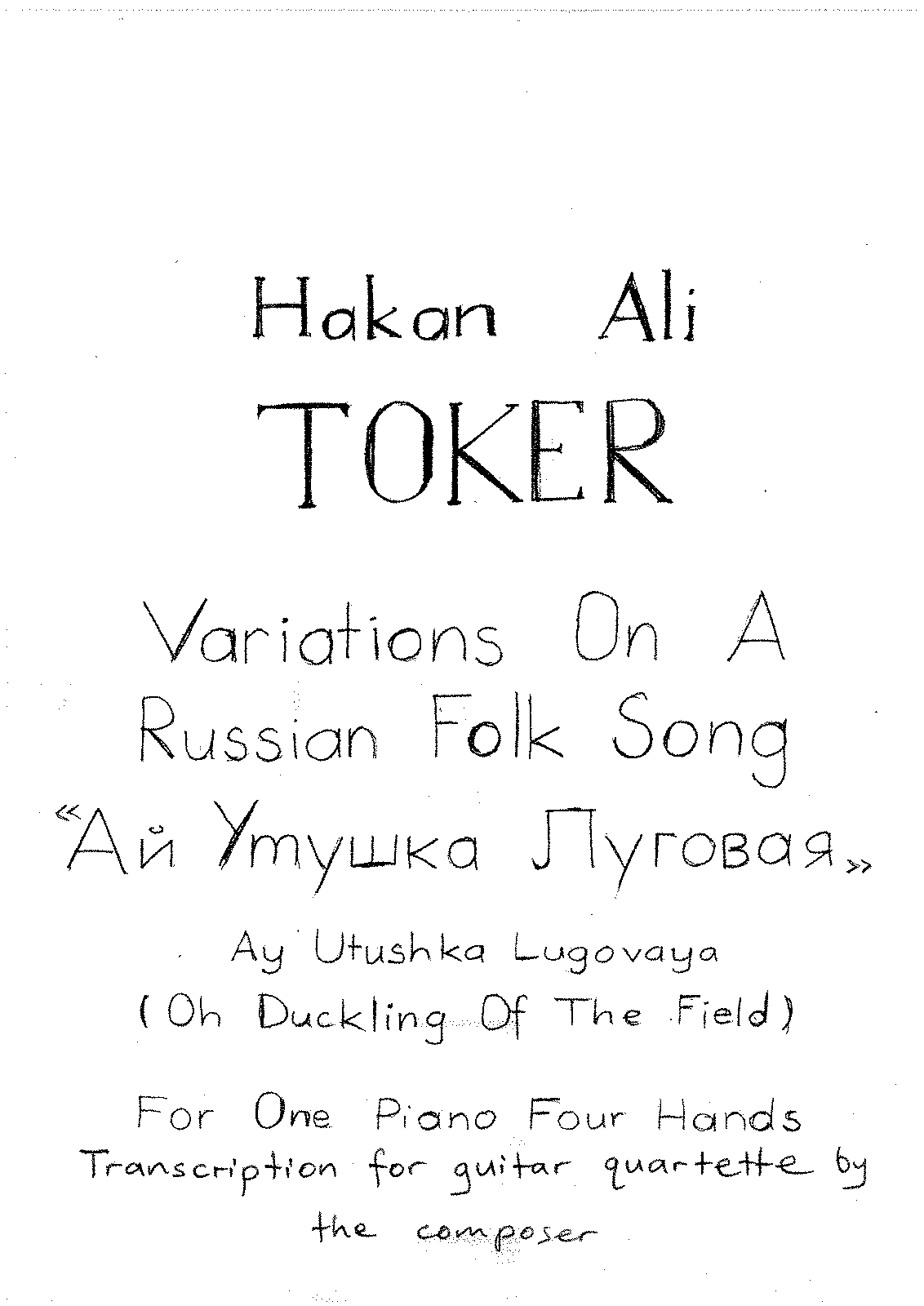 PMLP578484-Variations on a Russian Folk Song (Guitar Quartet Version) by Hakan A. Toker.pdf