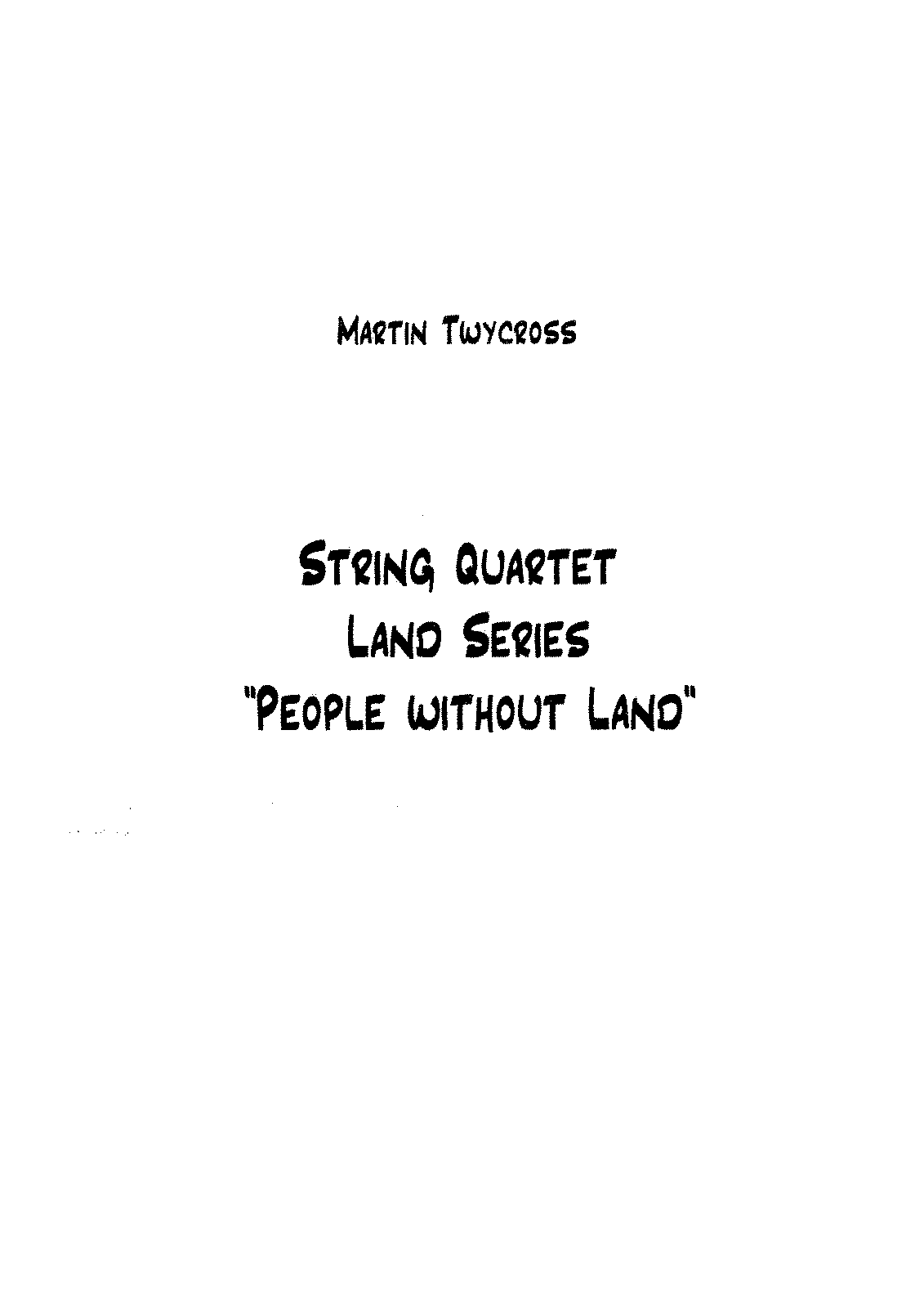 PMLP204441-String Quartet Land series People without land (Martin Twycross).pdf