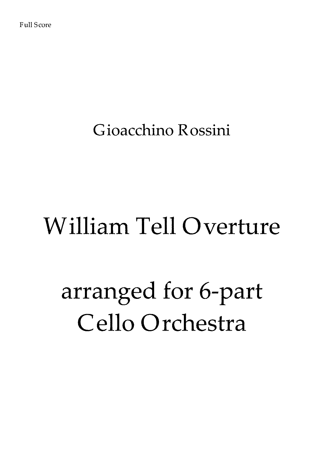 PMLP07234-Rossini William Tell Overture CelloOrchestraArrangement Seymour ForIMSLP - Full Score.pdf