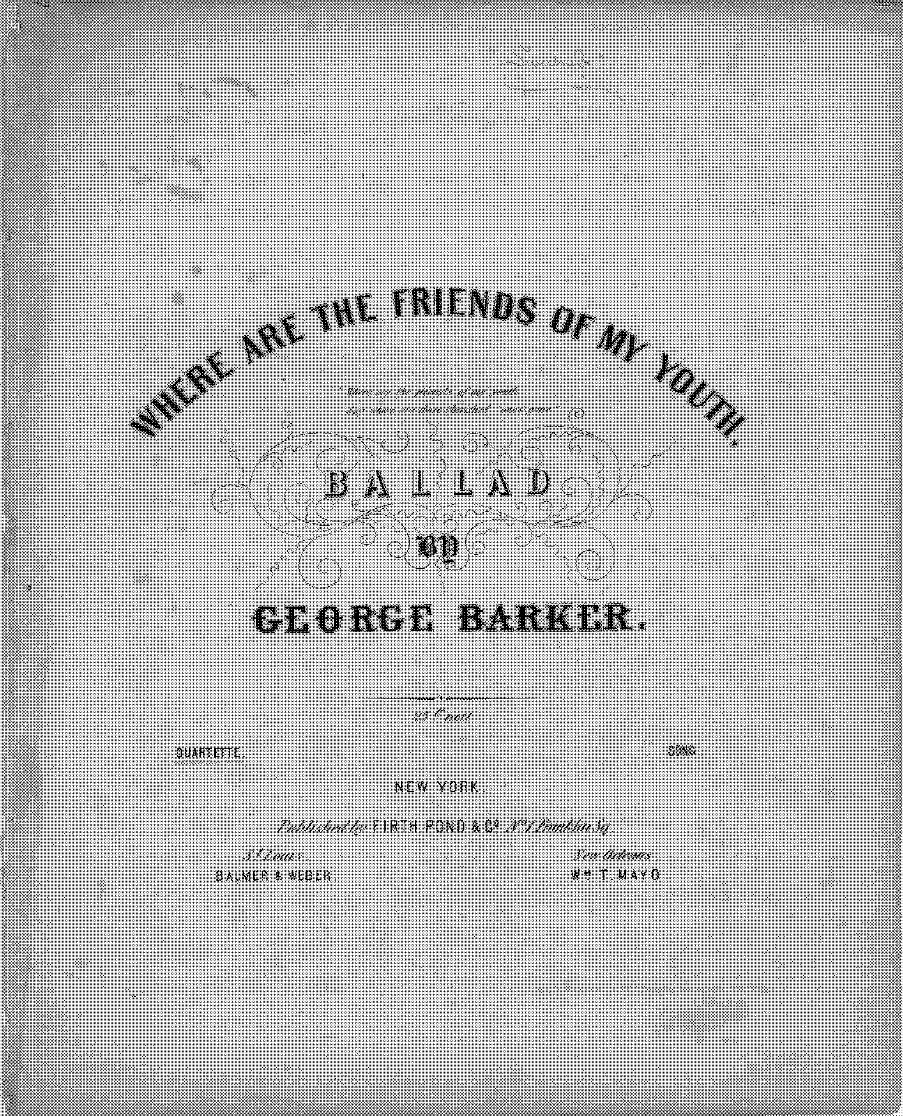 PMLP512287-Barker Where are the friends of my youth (choir arr. Owen) -Firth, Pond & Co.-.pdf