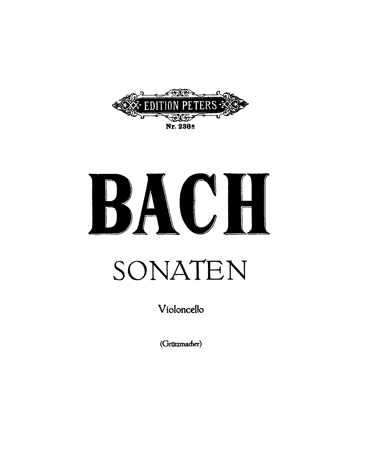PMLP04291-Bach - 6 Suites (Sonatan) for Cello solo (Grutzmacher) Peters.pdf