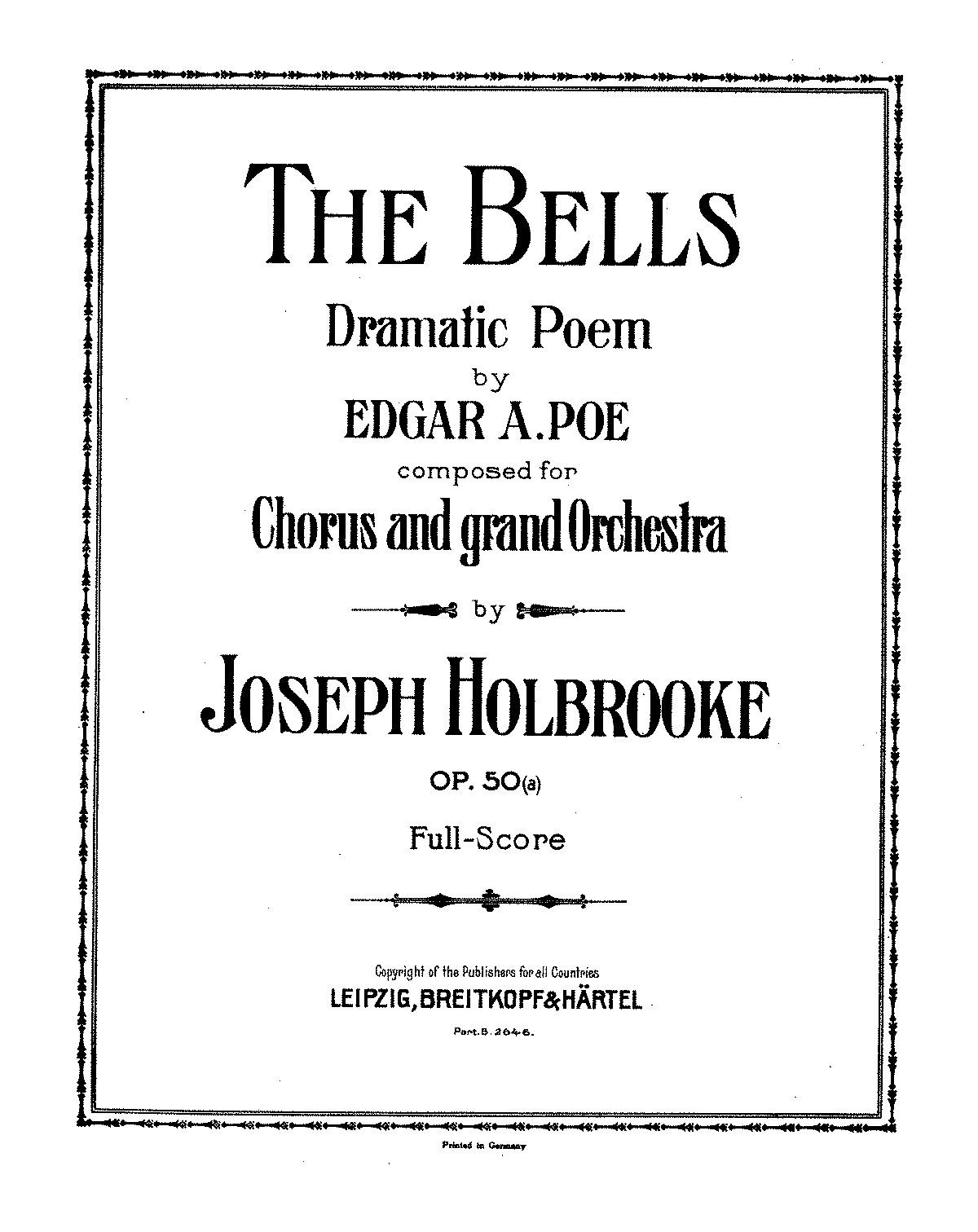 PMLP58258-Holbrooke - The Bells Dramatic Poem for Chorus and grand Orchestra Op 50a.pdf