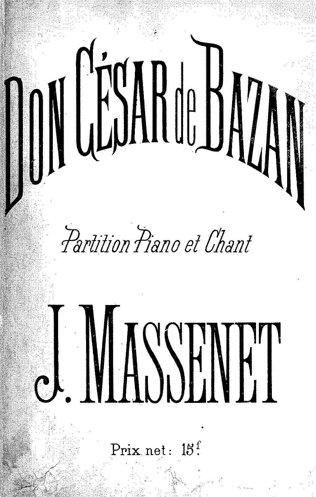 PMLP140609-Massenet - Don Cesar 1872 VS.pdf