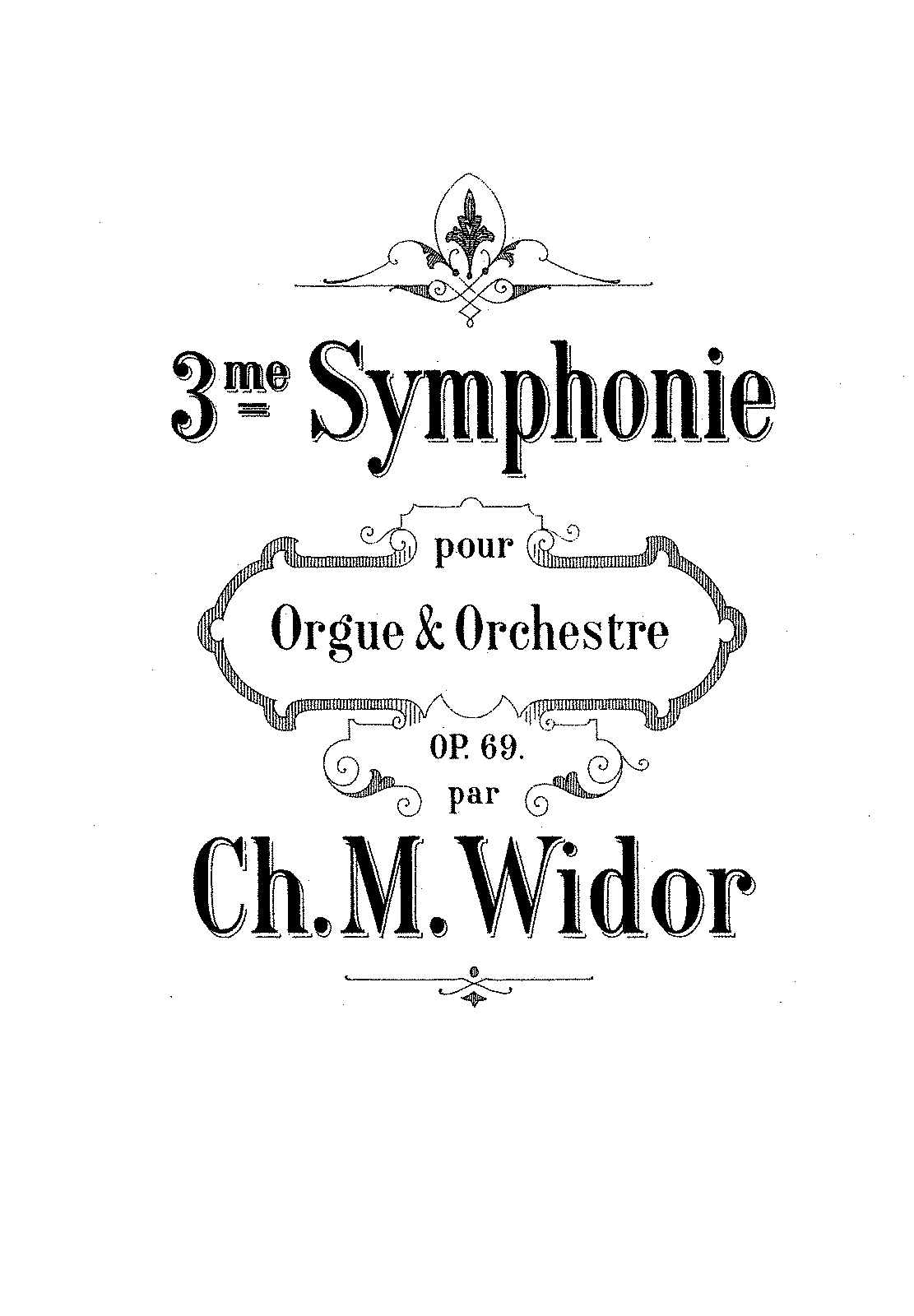 PMLP95820-Widor - Symphony No 3 pour Orgue and Orchestre Op 69.pdf