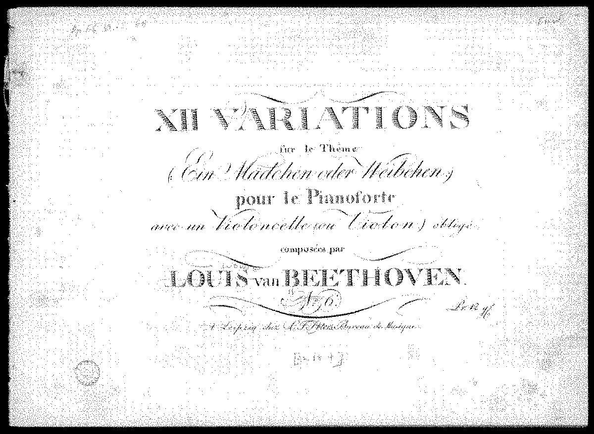 PMLP16866-Beethoven - 12 Variationen uber Ein Madchen oder Weibchen for Cello (or Violin) and Piano manusc 1814.pdf