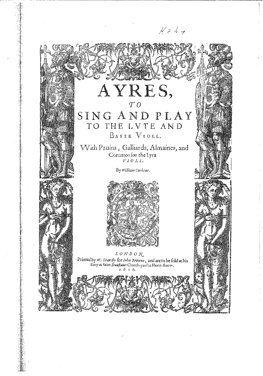 PMLP203015-Ayres to sing and play to the lute and basse violl, with Pauin, Galliards, Almaines, and Corantos for the Lyra violl (ed. W. Sansby, I. Browne, London, 1610).pdf