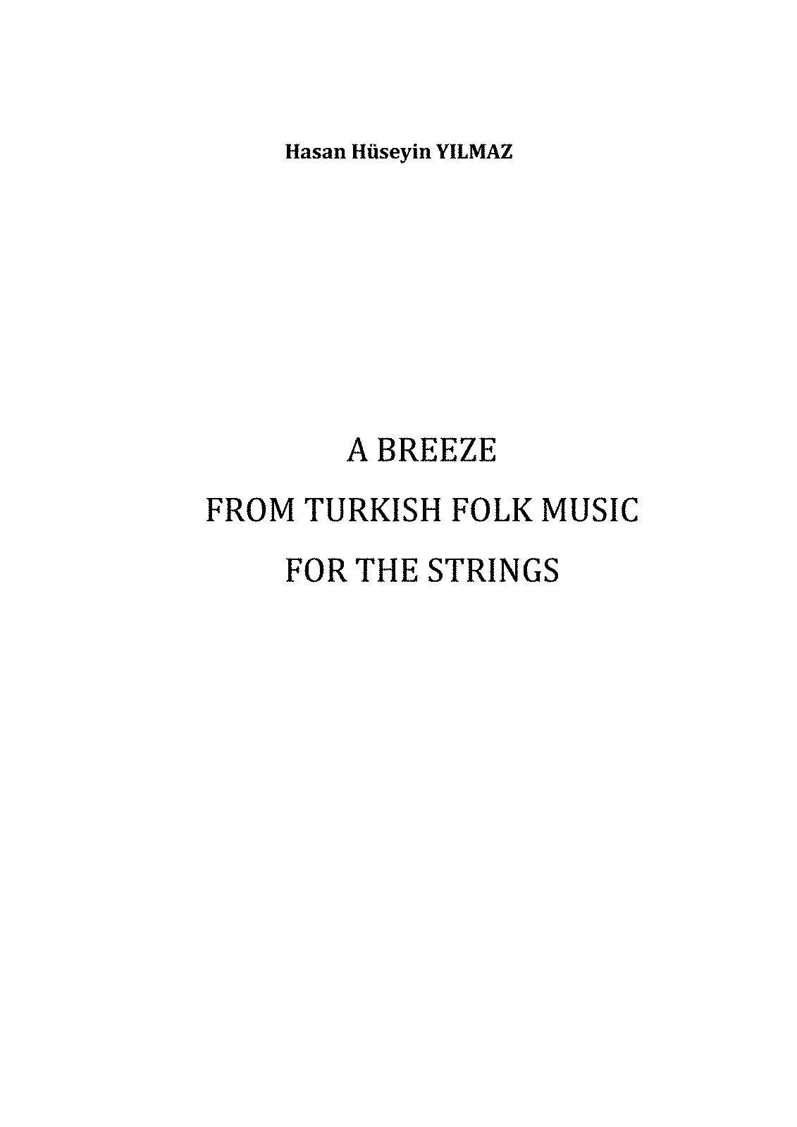 PMLP538846-A Breeze from Turkish Folk Music for the Sitrings. Composed by Hasan Hüseyin YILMAZ.pdf