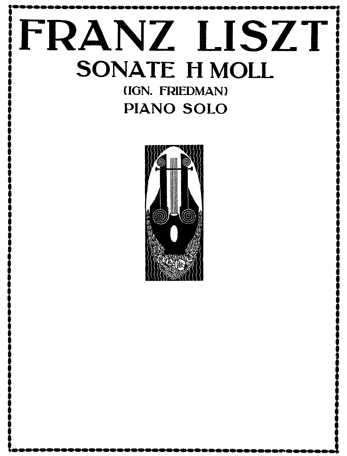 PMLP14018-S.178 - Piano Sonata in B minor (1917 Universal, Friedman).pdf