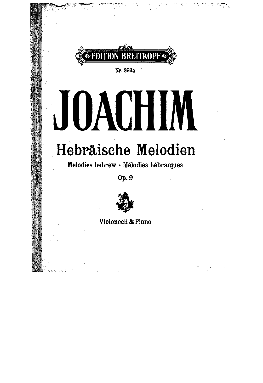 PMLP42624-Joachim - Hebraischen Melodien for Cello and Piano Op9 No1 (Roth) score.pdf