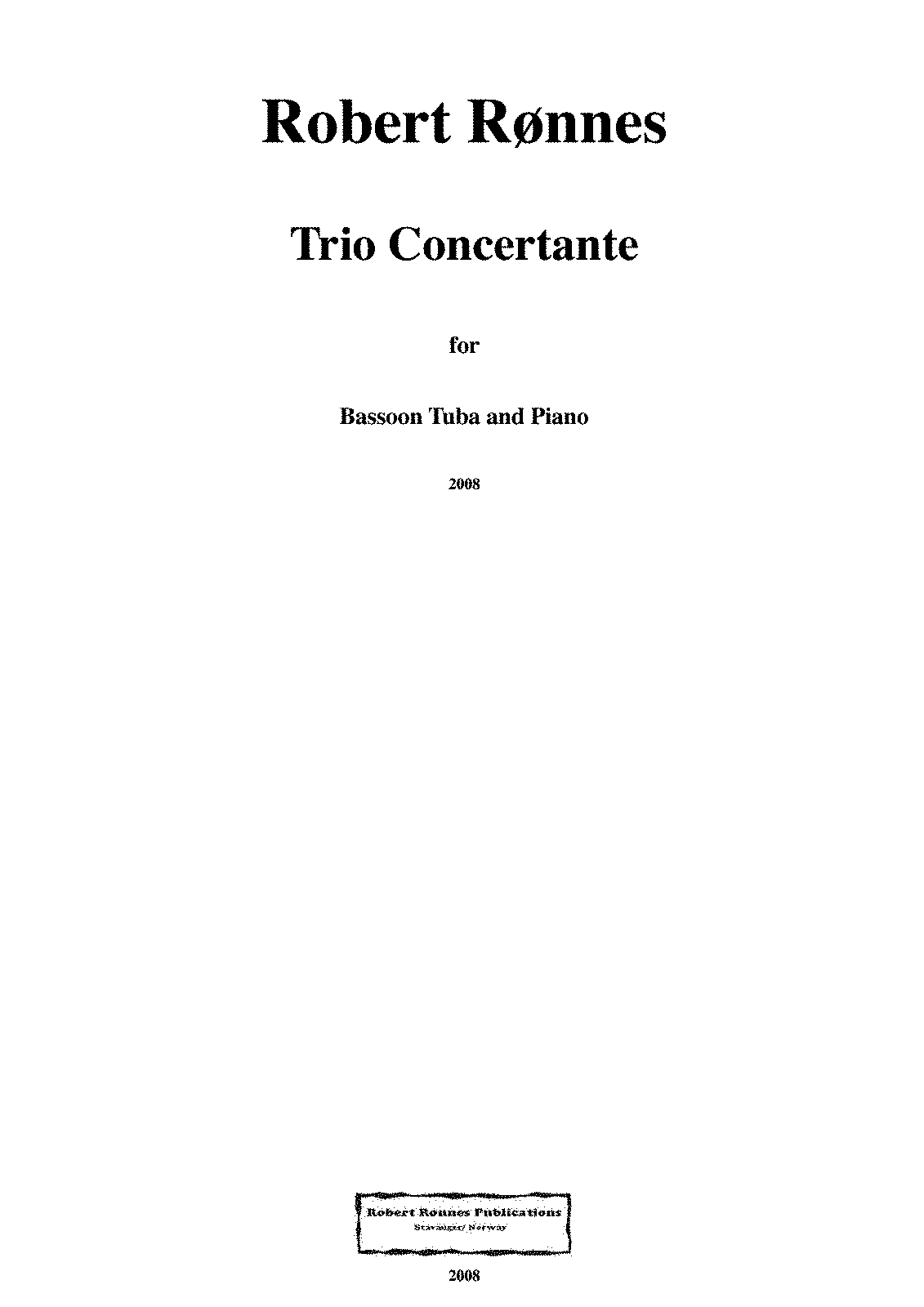 Robert Rønnes.Trio for Bassoon,Tuba and Piano.2008.pdf