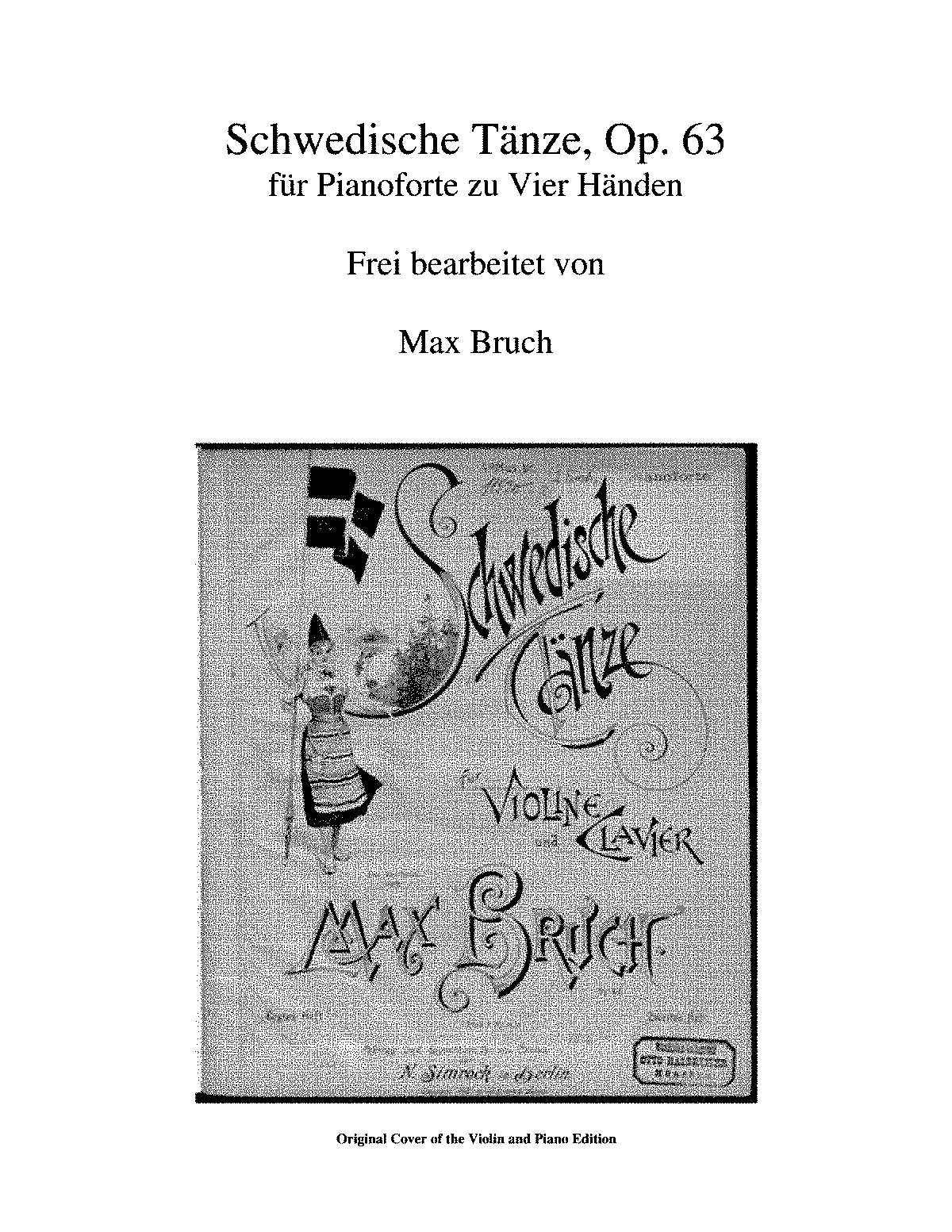 PMLP43436-Bruch, Swedishe Tänze, Op. 63 Books 1-15 for 4-Hand Piano.pdf