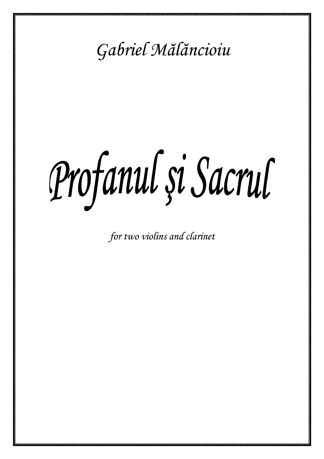 PMLP474336-Profanul si sacrul for two violins and clarinet Complete Score and parts.pdf