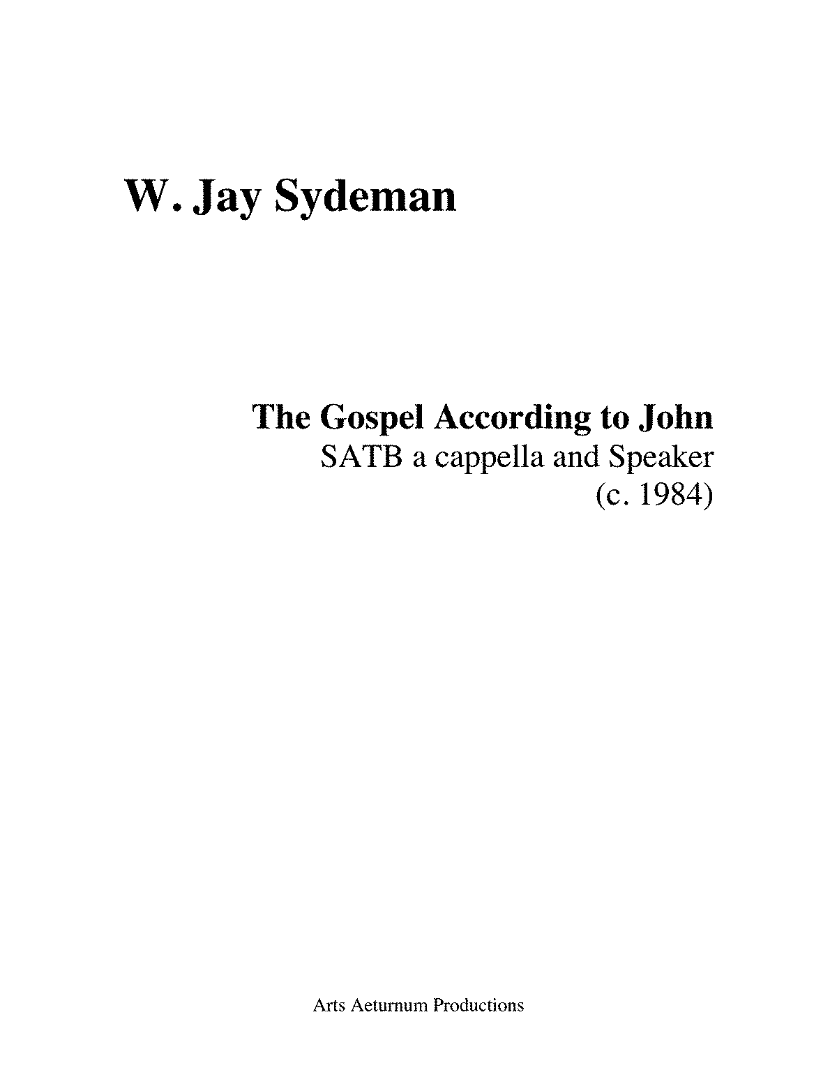 The Gospel According to John (Sydeman, William Jay) - IMSLP