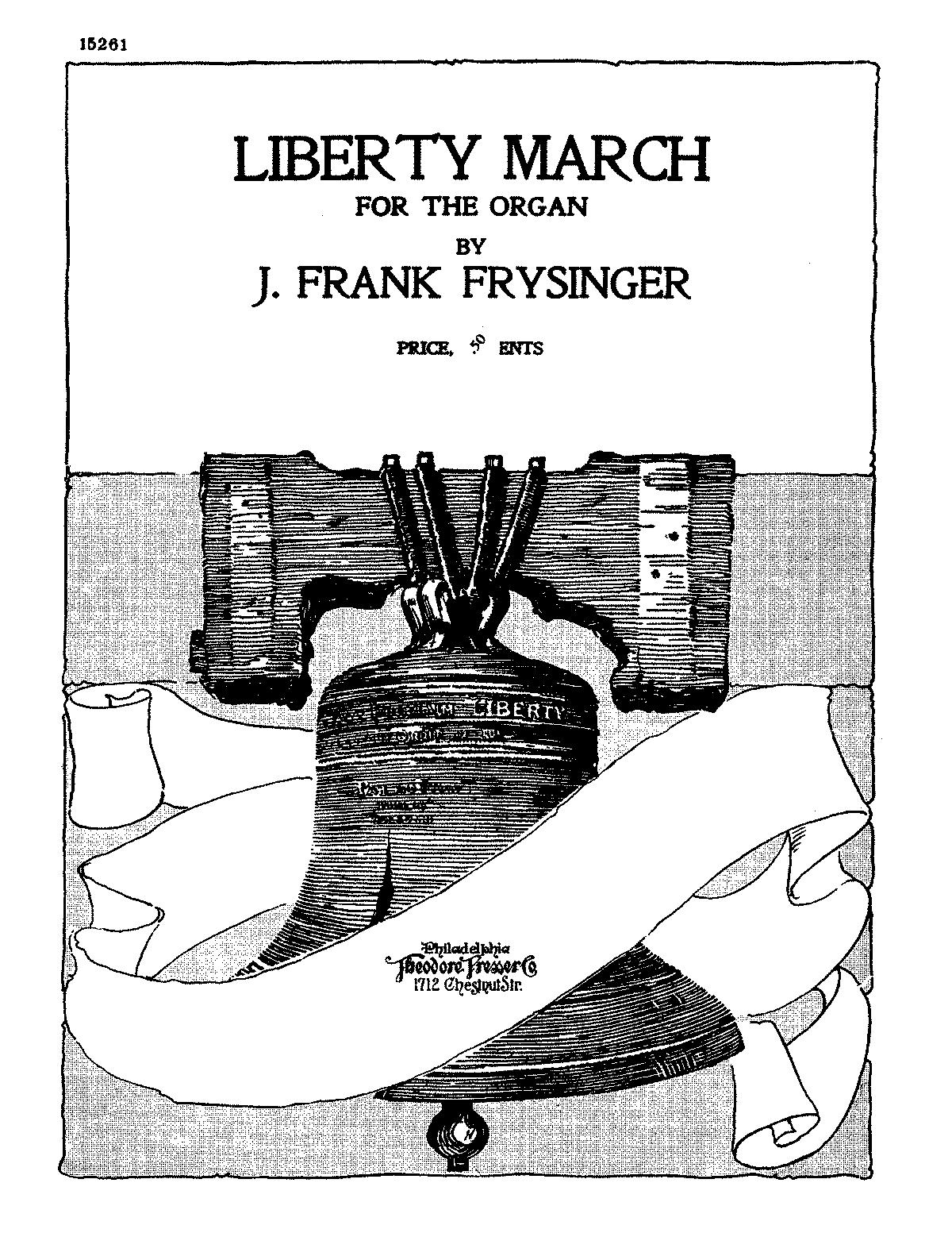 Liberty March (Frysinger, Frank) - IMSLP/Petrucci Music Library