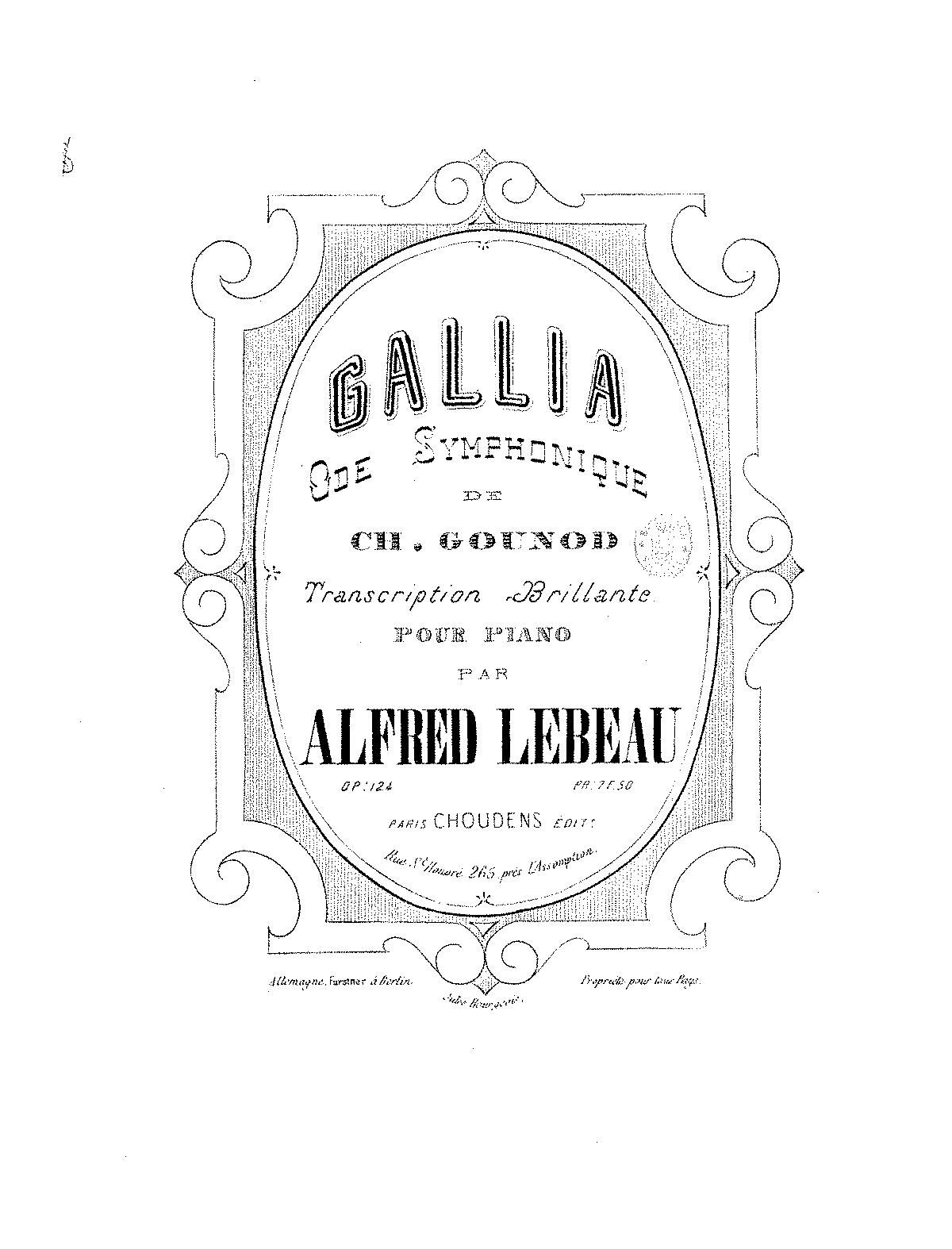 Transcription brillante sur 'Gallia', Op 124 (Lebeau, Alfred